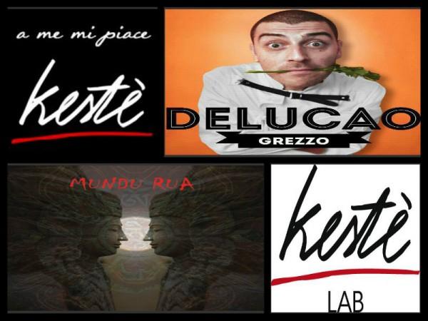 Delucao @ Kestè