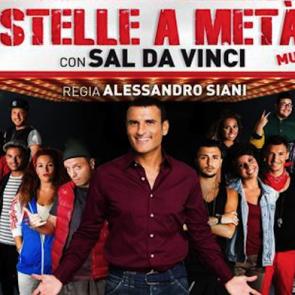 """""""Stelle a metà"""" il musical di Sal Da Vinci"""