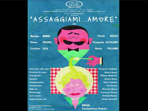 Assaggiami...Amore al Teatro Arcas di Napoli