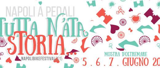 Napoli Bike Festival 2015, il programma completo a vostra disposizione