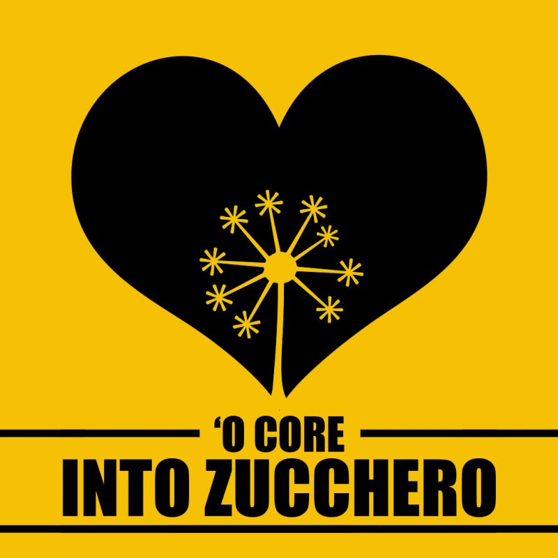 'O CORE INTO ZUCCHERO