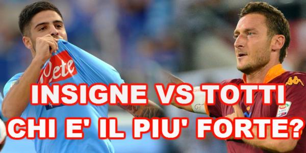Francesco Totti Lorenzo Insigne