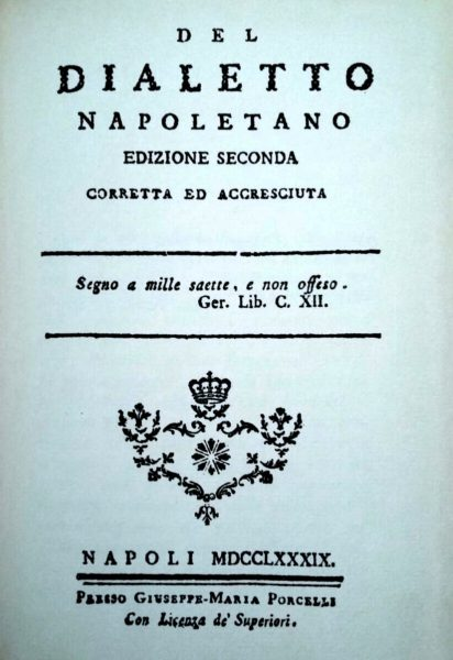 Grammatica Napoletana dell'abate Ferdinando Galiani. Seconda edizione - Napoli 1789