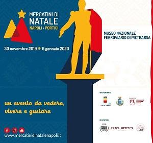 Mercatini di Natale Napoli Pietrarsa 2019